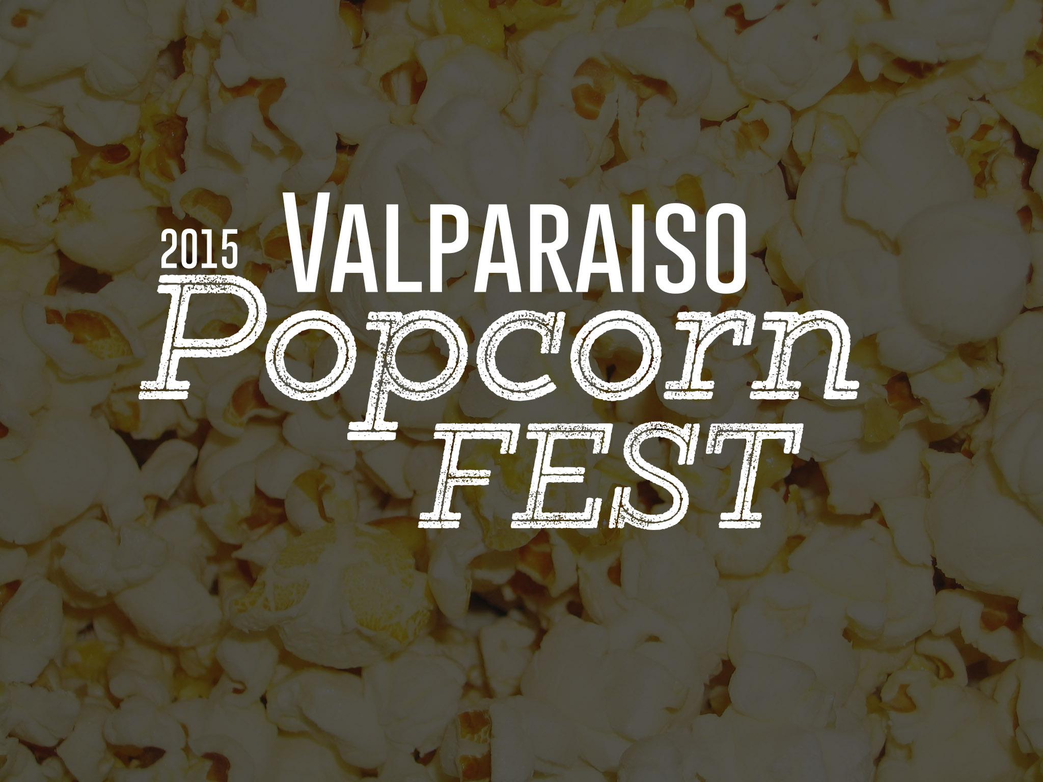 Valparaiso Popcorn Festival This Saturday!